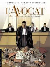 L'avocat -3- La loi du plus faible