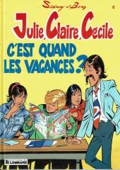 Julie, Claire, Cécile -6a1992- C'est quand les vacances?