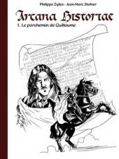 Arcana historiae -1- Le parchemin de Guillaume