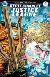 Justice League - Récit Complet (DC Presse) -3- Aquaman : Inondation