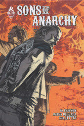 Sons of Anarchy -4- Tome 4