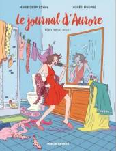 Le journal d'Aurore -2- Rien ne va plus !
