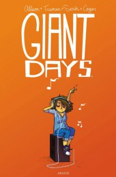 Giant Days -2- Tome 2