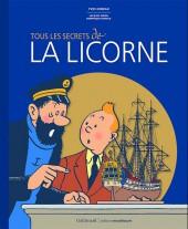 Tintin - Divers -11- Tous les secrets de la Licorne