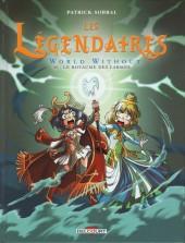 Les légendaires -20- World Without : Le Royaume des Larmes