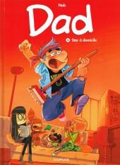 Dad -4- Star à domicile