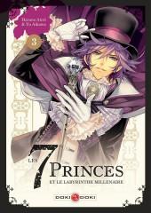 7 Princes et le labyrinthe millénaire (les) -3- Tome 3