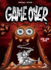 Game Over -16- Aïe aïe eye