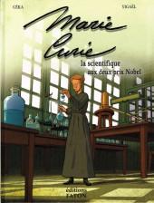 Marie Curie la scientifique aux deux prix Nobel