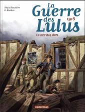 La guerre des Lulus -5- 1918 - Le Der des ders