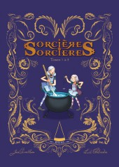 Sorcières sorcières -INT- Sorcières sorcières, recueil