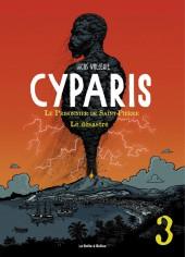 Cyparis - Le prisonnier de Saint-Pierre -Num3- Le désastre