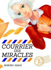 Courrier des miracles -2- Tome 2