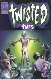 Twisted tales (1982) -5- Twisted Tales NO.5