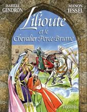 Lilioute et le chevalier -a- Lilioute et le chevalier Perce-Brume