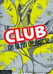 Le club de la fin de siècle