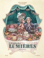 Dans les cuisines de l'Histoire -3- À la table des Lumières