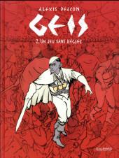 Geis -2- Un jeu sans règles