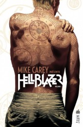 Hellblazer (Mike Carey présente) -1- Volume I