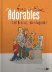 Adorables -5- C'est la crise... mais laquelle ?