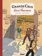 Grands Crus en Eaux Troubles
