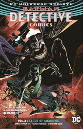 Detective Comics (1937), Période Rebirth (2016) -INT03- Vol.3 League of shadows
