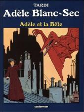 Adèle Blanc-Sec (Les Aventures Extraordinaires d') -1e17- Adèle et la bête