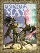 Princesse Maya - Tome 1
