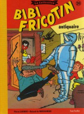 Bibi Fricotin (Hachette - la collection) -20- Bibi Fricotin antiquaire