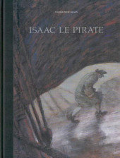 Isaac le Pirate -INT- Intégrale