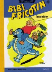 Bibi Fricotin (Hachette - la collection) -21- Bibi Fricotin inventeur