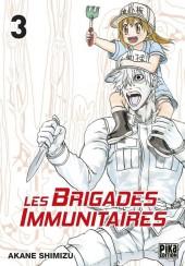 Les brigades immunitaires -3- Tome 3