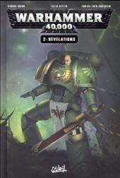 Warhammer 40,000 (2e Série) -2- Révélations