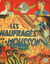 À travers le monde (2e série) -81- Les Naufragés de la mousson
