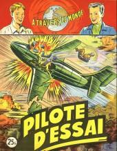 À travers le monde (2e série) -98- Pilote d'essai