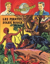 À travers le monde (2e série) -103- Les Pirates du soleil rouge