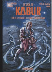 Kabur (Hexagon Comics) -9- Les intrigues d'Ilshanyi - Nevlak et Sebho
