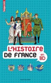 L'histoire de France en BD (Collectif chez Bayard) -Int- L'Histoire de France en BD
