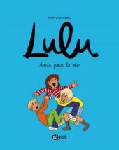 Lulu (Morel) -3- Amis pour la vie
