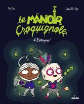 Le manoir Croquignole -2- À l'attaque!