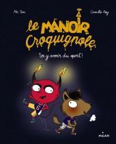 Le manoir Croquignole -3- Va y avoir du sport!