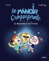 Le manoir Croquignole -6- Le Chapardeur de l'année