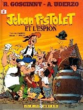 Jehan Pistolet -3- Jehan Pistolet et l'espion