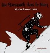 Kroak -1- Un mammouth dans le noir