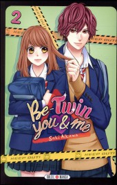 Be-twin you & me -2- Tome 2