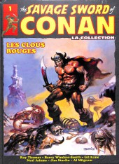 Savage Sword of Conan (The) (puis The Legend of Conan) - La Collection (Hachette) -1- Les clous rouges