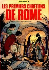 Vivants témoins -18- Les premiers chrétiens de Rome