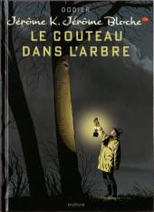 Jérôme K. Jérôme Bloche -26- Le couteau dans l'arbre