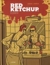 Red Ketchup (La Pastèque) -9- Élixir x
