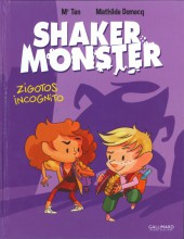Shaker Monster -2- Zigotos incognitos